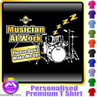 Drum Kit Dont Wake Me - Personalised Music T Shirt 5yrs - 6XL by MusicaliTee