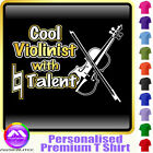 Violin Cool Violinist With Natural Talent - Music T Shirt 5yrs - 6XL MusicaliTee