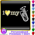 Euphonium I Love My - Personalised Music T Shirt 5yrs - 6XL by MusicaliTee
