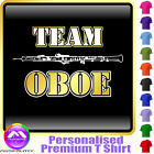 Oboe Team - Personalised Music T Shirt 5yrs - 6XL by MusicaliTee