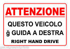 ITALIAN RIGHT HAND DRIVE STICKER SIGN CAMPER HGV AMERICAN CAR - CHOICE OF SIZES