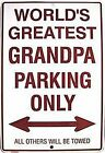 World's Greatest Grandpa Parking Only embossed metal sign  300mm x 200mm  (sf)