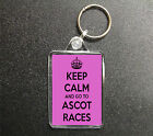 KEEP CALM AND GO TO ASCOT RACES KEYRING BAG TAG HORSE RACING GIFT 3 COLOURS