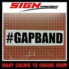 #Gapband Decal / Sticker gap band racing gaped