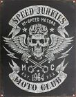 Speed Junkies Moto Club Tin Sign 32x41.5cm