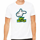 NEW Men's Funny MY BITCH T-shirt Rude Explicit Offensive Uncensored Wife Cotton