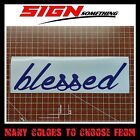 Blessed Decal / Sticker