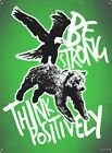 Be Strong Think Positively Tin Sign 30.5x40.7cm
