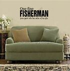 One Fine Fisherman Lives Here Vinyl Decal Words Sticker Letters Quote Wall Decor