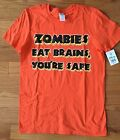 NWT Men's Orange Zombies Eat Brains You're Safe Tee ~ Small or Large