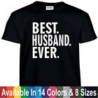 Best HUSBAND Ever Funny Fathers Day Birthday Christmas Daddy Gift Tee T Shirt