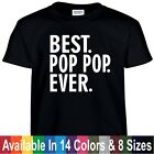 Best POP POP Ever Funny Fathers Day Birthday Christmas Grandpa Gift Tee T Shirt