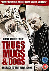 Thugs, Mugs And Dogs (DVD, 2011)
