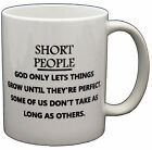 Short People Until Perfect Mug Novelty PRINTED MUG MUGS-GIFT, PRESENT