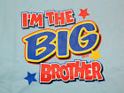 I'M THE BIG BROTHER T-Shirt sizes Toddler 2T-4T/ Youth XS-XL 5 colors BOYS
