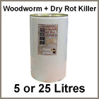 WOODWORM AND DRY ROT KILLER - 5 or 25 Litres (LIKE 5 STAR)