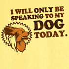 Only Speaking to My Papillon Funny Novelty T-Shirt RC13131