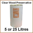 Clear Wood Preservative 5 or 25 Litres - Overpaintable