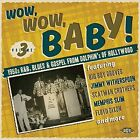 Wow Wow Baby 1950s R - Wow Wow Baby 1950s R & B Blues [New CD] UK - Impor
