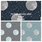 PATCHWORK/ CRAFT FABRIC  LEWIS & IRENE - TO THE MOON AND BACK - THE MOON