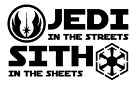 Decal Vinyl Truck Car Sticker - Star Wars Jedi In The Streets Sith In The Sheets $15.1 CAD