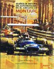 Montjuic: 40 Years of Motor Racing History at the Park Circuit -  VERY GOOD