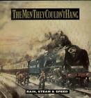 """MEN THEY COULDN'T HANG Rain, Steam & Speed  12"""" Ps, 3 Tracks Inc Shirt Of Blue+S"""