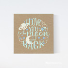 Square Print, Love you to the moon and back, Nursery Prints, Quote Art