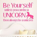 Be yourself unless you can be a unicorn wall sticker quote bedroom vinyl decal