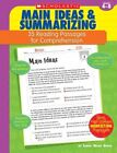 35 Reading Passages for Comprehension: Main Ideas and Summarizing : 35...