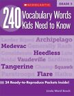 240 Vocabulary Words Kids Need to Know : 24 Ready-to-Reproduce Packets That...