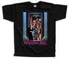 Waxwork, movie poster, T SHIRT BLACK all sizes S to 5XL