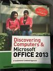 Shelly Cashman: Discovering Computers and Microsoft® Office 2013 : A Fundamental