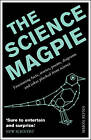 The Science Magpie: Fascinating Facts, Stories, , Flynn, Simon, New