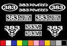 383 CI V8 POWERED 10 DECAL SET ENGINE STICKERS EMBLEMS FENDER BADGE DECALS