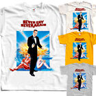 James Bond: Never Say Never Again V1, movie, T-Shirt(WHITE) All sizes S to 5XL $23.85 CAD on eBay