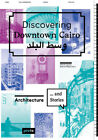 Barbara Pampe Discovering Downtown Cairo