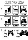 EAT SLEEP GAME XBOX - PS4 Wall Sticker, Decals, Home decor, Bedroom, GAMES Room