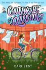 In the Country of Queens by Cari Best (2017, Hardcover)