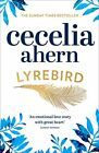 Lyrebird: An uplifting, summer read by the Sunday Times bestseller by Cecelia...