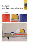 De Stijl & Dutch Modernism Pb  (UK IMPORT)  BOOK NEW