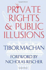 Private Rights, Public Illusions  (UK IMPORT)  BOOK NEW