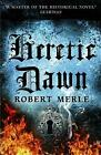 Fortunes of France 3: Heretic Dawn, Merle, Merle