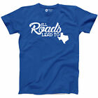 All Roads Lead To Texas T-shirt Big Country Southern Music Girl Dallas Austin T