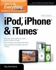 How to Do Everything iPod, iPhone & iTunes, Fifth Edition,Guy Hart-Davis