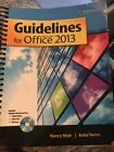 Guidelines for Microsoft Office 2013 (Guidelines Series) by Muir, Nancy