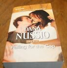 Falling For The Cop Dana Nussio Large Print