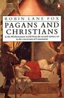 Pagans and Christians by Fox, Robin Lane