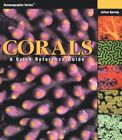 Corals : A Quick Reference Guide by Julian Sprung (1999, Hardcover)