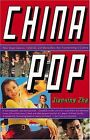 China Pop: How Soap Operas, Tabloids and Bestseller... | Buch | Zustand sehr gut